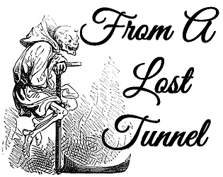 From A Lost Tunnel