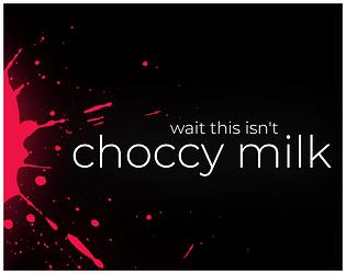 Wait this isn't choccy milk