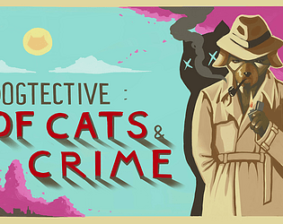 Dogtective; Of Cats & Crime