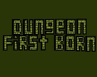 Dungeon FirstBorn