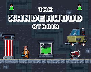 The Xanderwood Strain