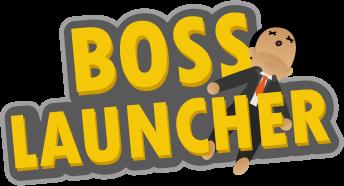 Boss Launcher