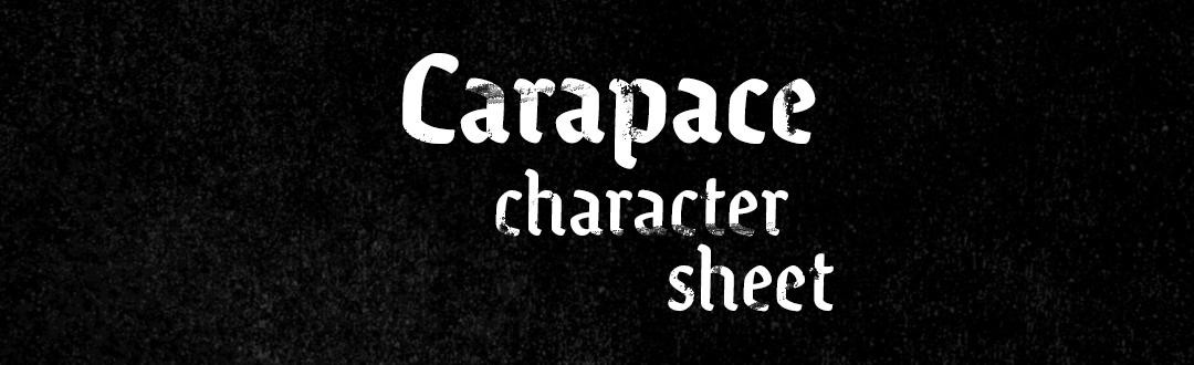 Carapace character sheet