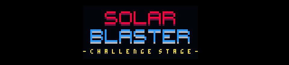 Solar Blaster: Challenge Stage