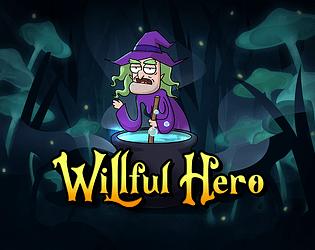 Willful Hero