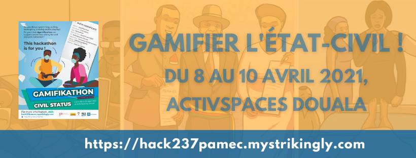 Gamifier l'Etat-Civil ! ActivSpaces Douala Avril 2021