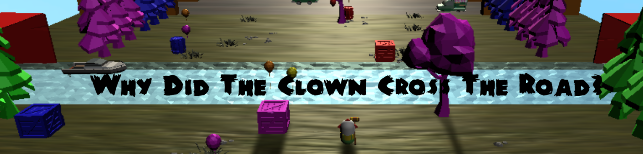 Why Did The Clown Cross The Road?