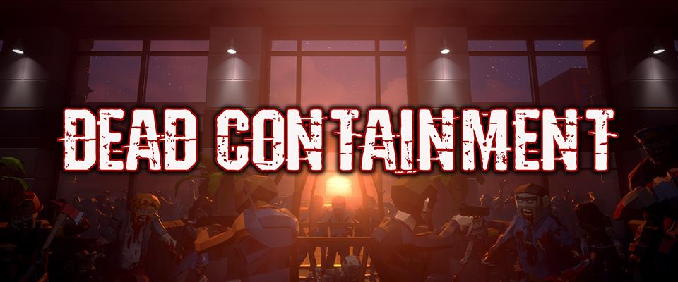Dead Containment