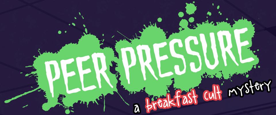 Peer Pressure: A Breakfast Cult Episode