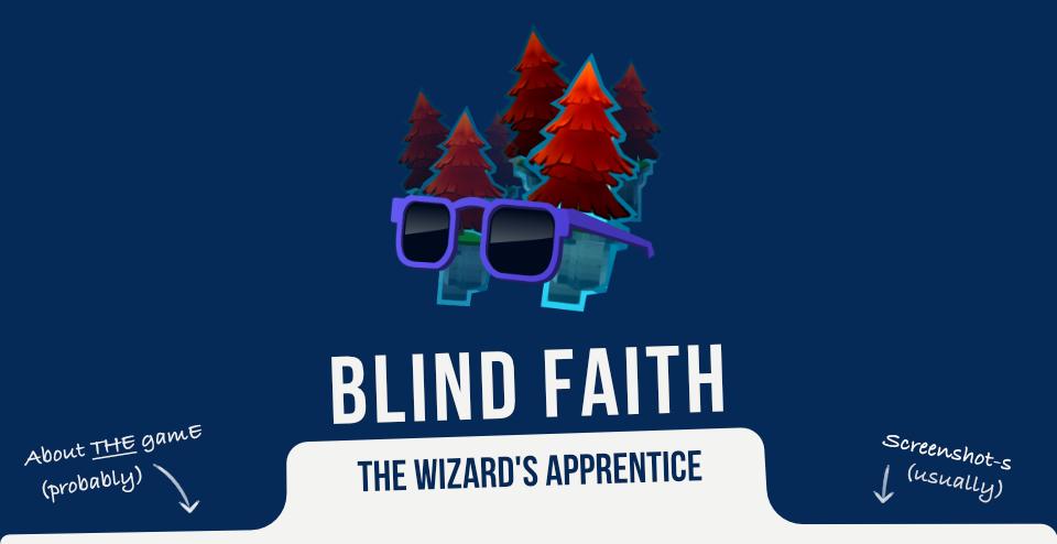 Blind Faith - The wizard's apprentice