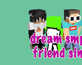 DreamSMP Friend Sim