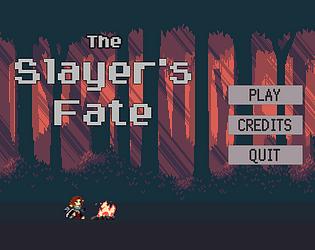 The Slayer's Fate