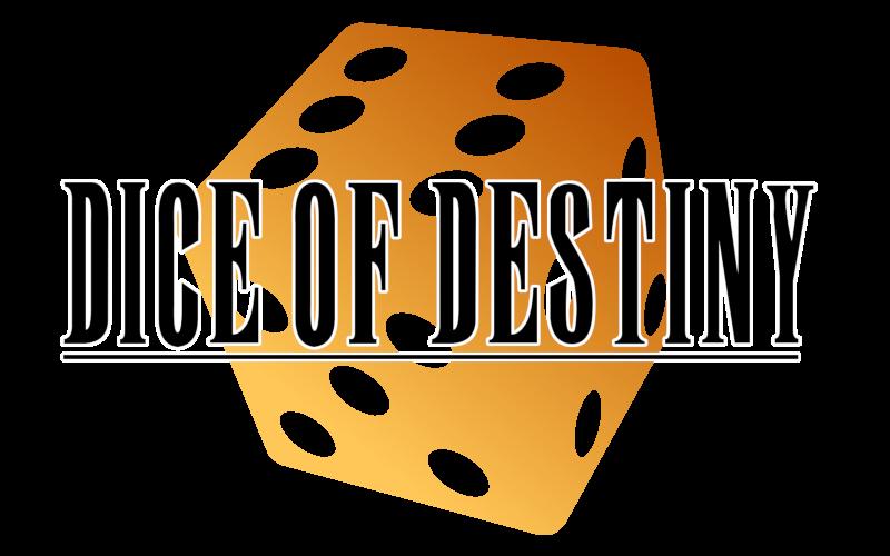 Dice of Destiny