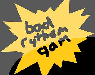 Bad Rythem Game