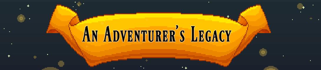 An Adventurer's Legacy