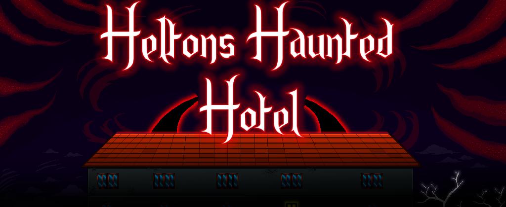 Heltons Haunted Hotel