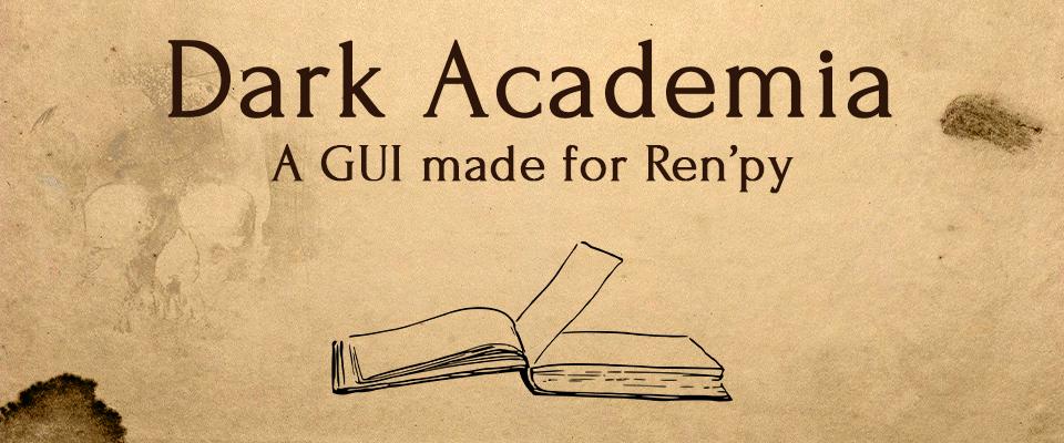 Dark Academia Ren'py GUI Design