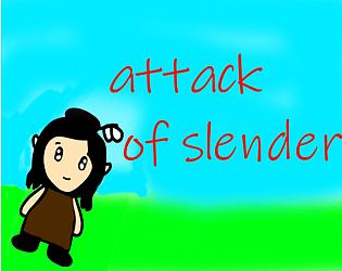 attack of slender