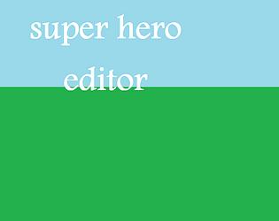 super hero editor