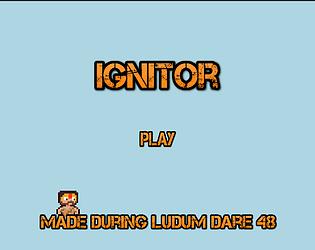 Ignitor - Can you ignite?
