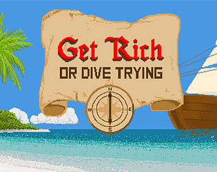 Get Rich or Dive Trying