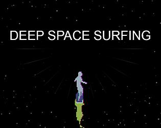 Deep Space Surfing