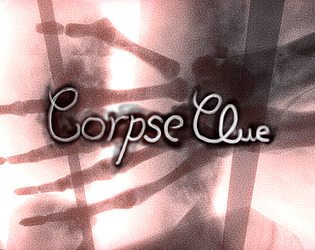 Corpse Clue [Free] [Puzzle] [Windows] [macOS] [Linux]