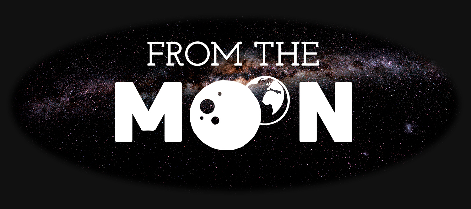 From The Moon