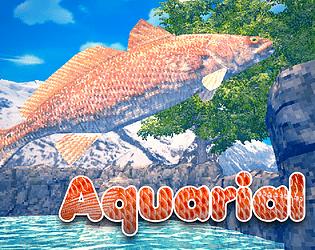 Aquarial [Free] [Adventure] [Windows] [macOS] [Linux]