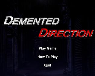 Demented Direction Beta