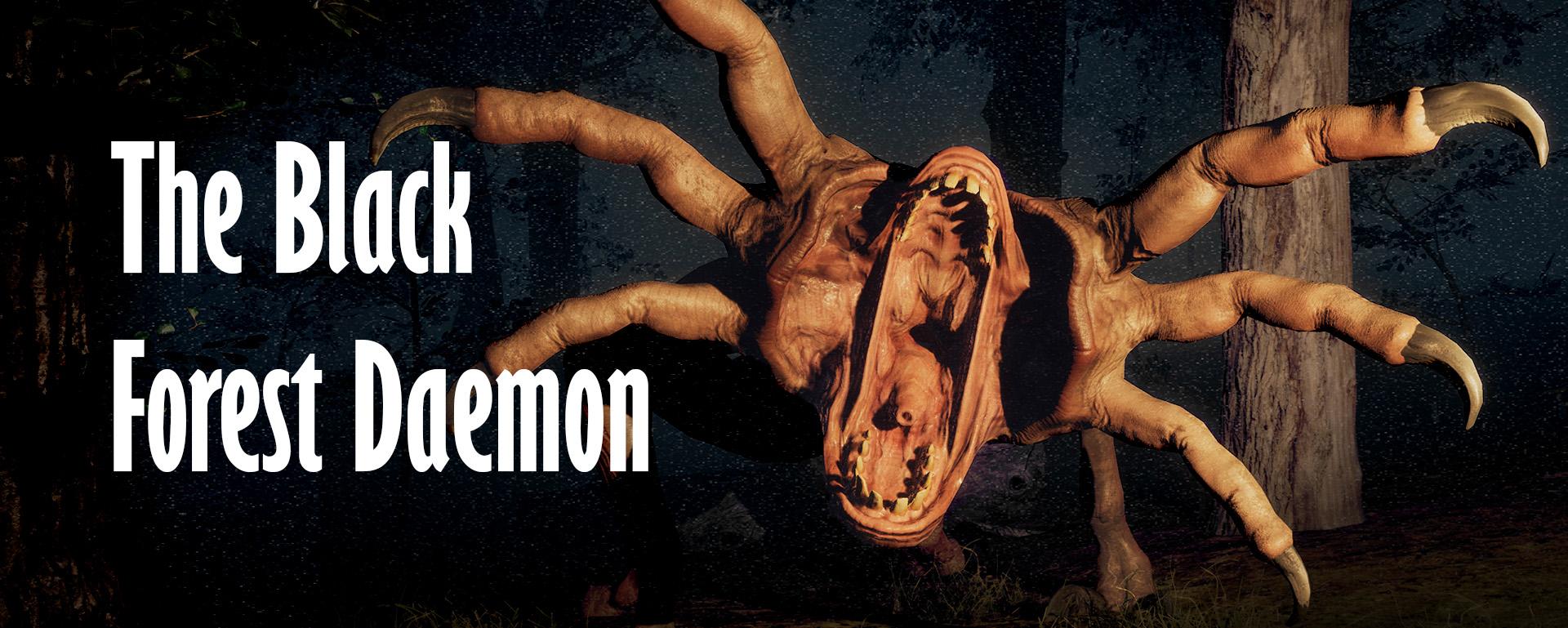 The Black Forest Daemon