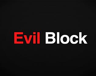 Evil Block Demo