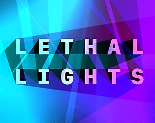Lethal Lights