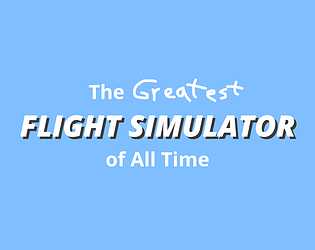 The Greatest Flight Simulator of All Time