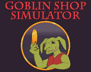 Goblin Shop Simulator