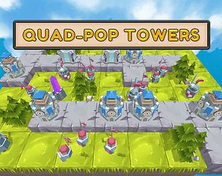 Quad-Pop Towers
