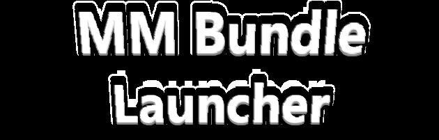 MMBundle Launcher