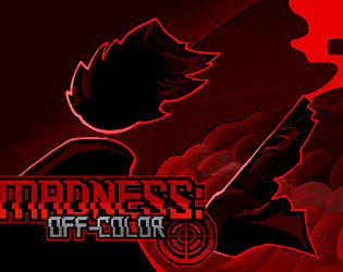 MADNESS: Off-Color [Free] [Shooter]