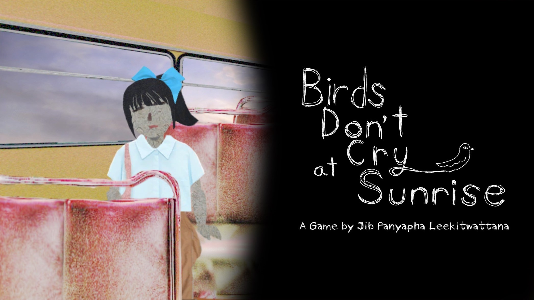 Birds Don't Cry at Sunrise