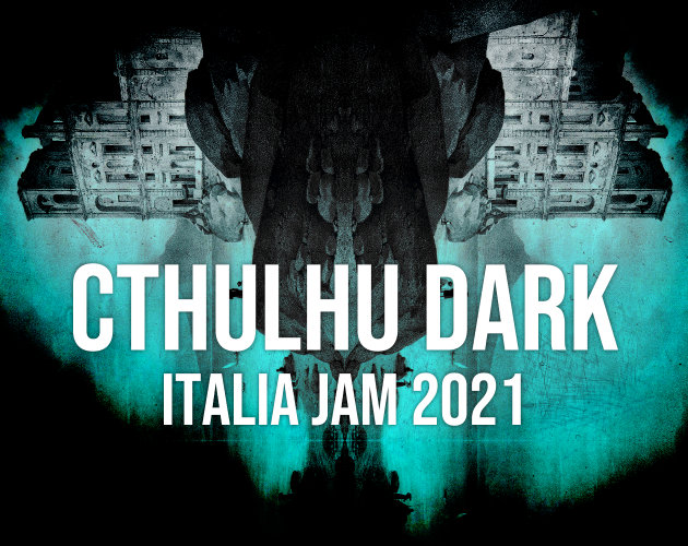 Cthulhu Dark Italia Jam 2021