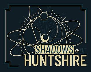 Shadows of Huntshire [Free] [Card Game] [Windows] [macOS]