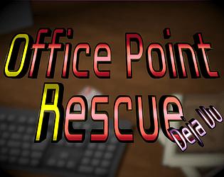 Office Point Rescue - Deja Vu [Free] [Shooter] [Windows] [macOS] [Linux]