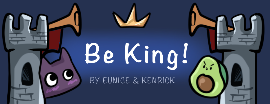 Be King!