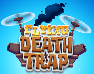 Flying Death Trap [Free] [Action] [Windows]