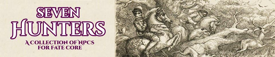 Seven Hunters: A Fate Supplement
