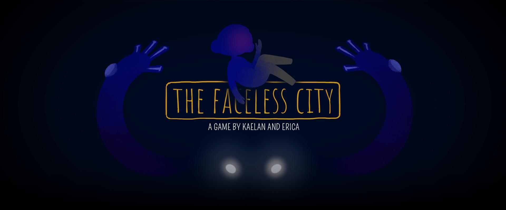 The Faceless City