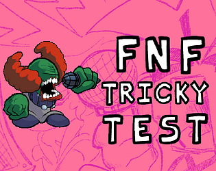 FNF Tricky Test [Free] [Rhythm] [Windows] [macOS] [Linux]