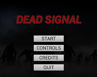 Dead Signal [Free] [Survival]