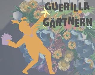 Guerilla Gardening [Free] [Other] [Windows]