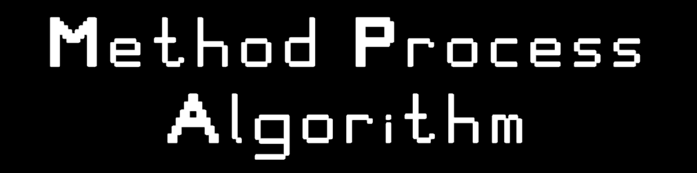 Method Process Algorithm